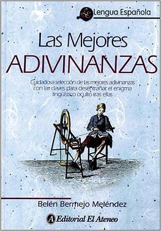 Las Mejores Adivinanzas: Amazon.es: Bermejo Melendez, Belen: Libros