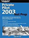 Private Pilot Test Prep 2003, Federal Aviation Administration, 1560274689