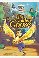 The Golden Goose: A Grimm Graphic Novel (Graphic Spin) Library Binding