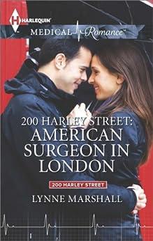 200 Harley Street: American Surgeon in London by [Marshall, Lynne]