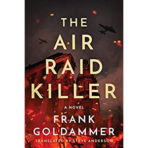 The Air Raid Killer (Max Heller, Dresden Detective)