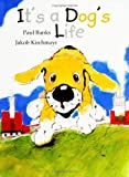 It's a Dog's Life, Paul Banks, 0698400097