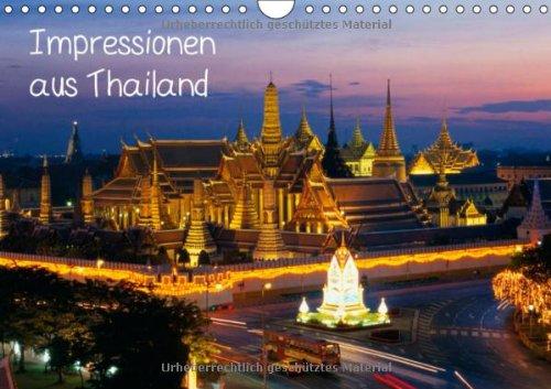 Impressionen aus Thailand (Wandkalender 2014 DIN A4 quer): Tradition und Moderne im Zeichen des Buddhismus (Monatskalender, 14 Seiten)
