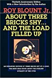About Three Bricks Shy... And the Load Filled Up, Roy Blount, 0822958341