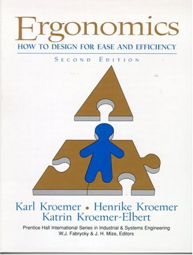 Ergonomics: How to Design for Ease and Efficiency (2nd Edition)
