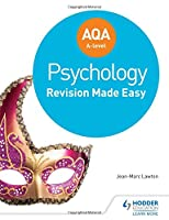 Aqa A-Level Psychology: Revision Made Easy Front Cover