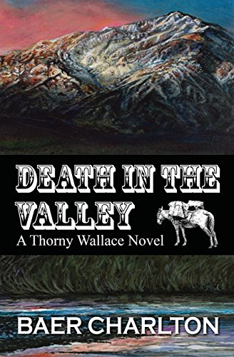 Death In The Valley  Thorny Wallace Novel