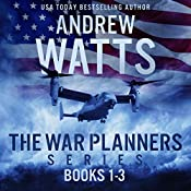 The War Planners Series, Books 1-3: The War Planners, The War Stage, and Pawns of the Pacific  | Andrew Watts