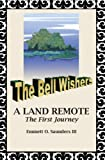 The Bell Wishers, Emmet O. Saunders, 1414041667
