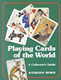 PLAYING CARDS OF THE WORLD (Stories of Faith & Fame)