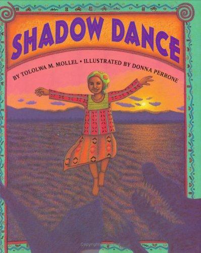 Shadow Dance, Perrone, Donna & Mollel, Tololwa M.