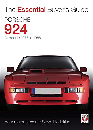 Porsche 924: All Models 1976 to 1988 (The Essential Buyer's Guide)