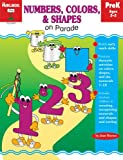 Numbers, Colors, and Shapes on Parade, The Mailbox Books Staff, 1562346415