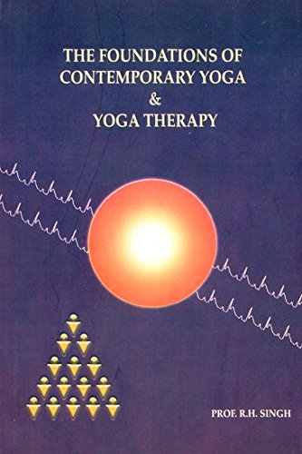 The Foundations of Contemporary Yoga and Yoga Therapy pdf
