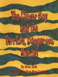 The Clever Boy and the Terrible, Dangerous Animal, Idries Shah, 1883536510