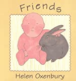 Friends, Helen Oxenbury, 0671421115