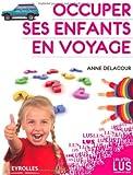 Occuper ses enfants en voyage: Jeux et énigmes