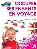 """Afficher """"Occuper ses enfants en voyage"""""""