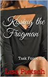 Kissing the Frogman: Book #5 in the Task Force 125 Action/Adventure Series