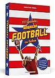 111 Gründe, American Football zu lieben: Aktualisierte und erweiterte Neuausgabe. Mit 11 Bonusgründen!