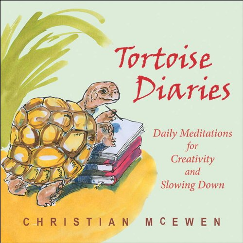 The Tortoise Diaries: Daily Meditations for Creativity and Slowing Down