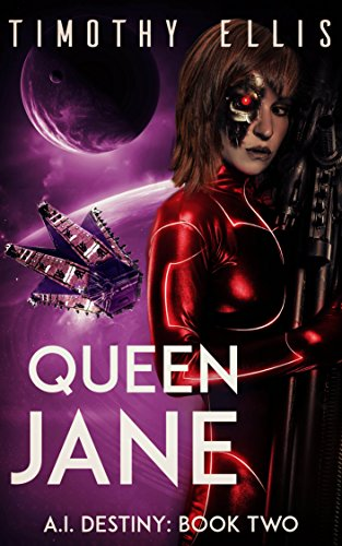 Queen Jane (A.I. Destiny Book 2)