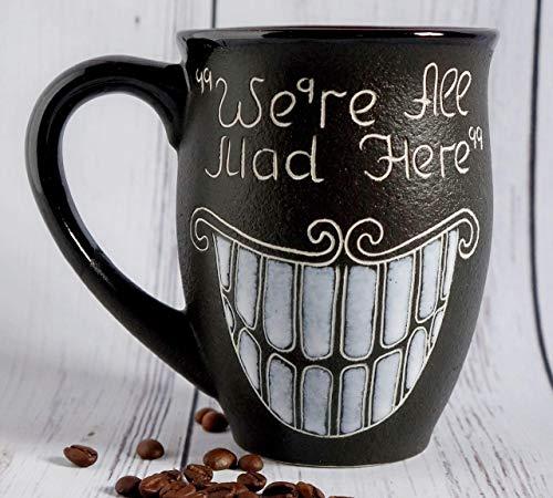 Cat mug, Handmade Pottery Coffee Mug,16 oz, We're All Mad Here, Cheshire cat, Doctor Gifts, Birthday gift, Large tea mug