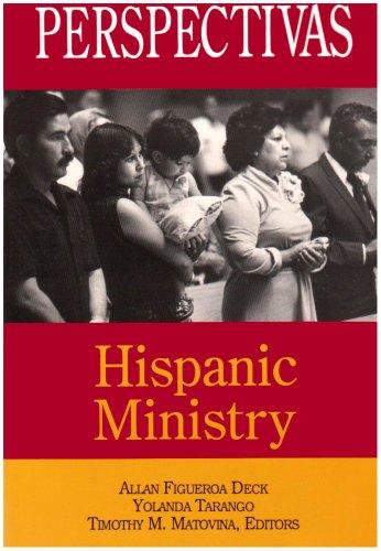 Perspectivas: Hispanic Ministry
