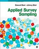 Applied Survey Sampling, Blair, Edward A. and Blair, Johnny E., Jr., 1483334333