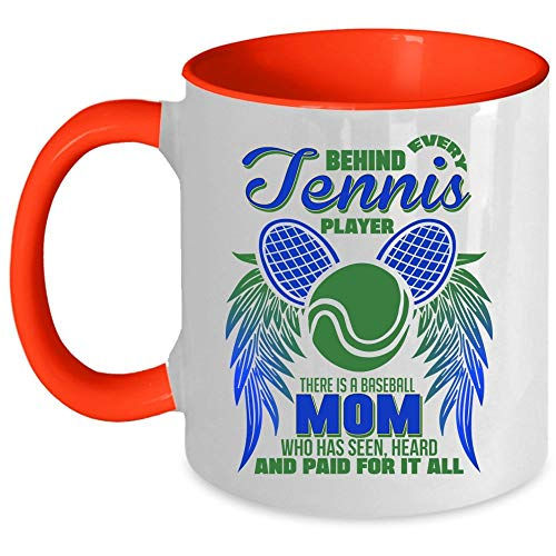 There Is A Baseball Mom Who Has Seen For It All Coffee Mug, Behind Every Tennis Player Accent Mug, Unique Gift Idea for Women (Accent Mug - Blue)