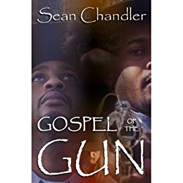 Gospel of the Gun by [chandler, sean]