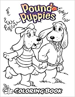 Amazon Com Pound Puppies Coloring Book Coloring Book For Kids And