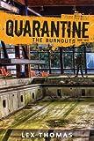 Quarantine #3: The Burnouts