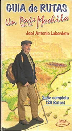 Guía De Rutas Un Pais En La Mochila Amazon Es Labordeta Jose Antonio Libros