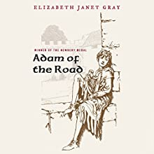 Adam of the Road Audiobook by Elizabeth Janet Gray Narrated by Stuart Blinder