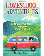 Homeschool Adventures: Learning Through the Power of Field Trips