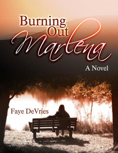 Burning Out Marlena