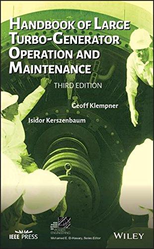 Handbook of Large Turbo-Generator Operation and Maintenance (IEEE Press Series on Power Engineering)