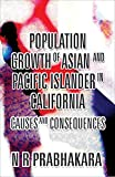 Population Growth of Asian and Pacific Islander in California
