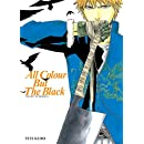 All Colour but the Black: The Art of Bleach