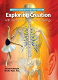Exploring Creation with Human Anatomy and
