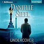 Undercover | Danielle Steel
