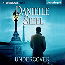 Undercover Audiobook by Danielle Steel Narrated by Alexander Cendese