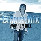 La Dolce Vita by Hill, Warren (2008-06-24)