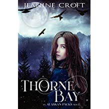 Thorne Bay (An Alaskan Packs Novel Book 1)