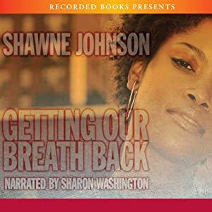 Getting Our Breath Back Audiobook