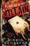 A Plain-Dealing Villain (Daniel Faust) (Volume 4)