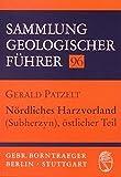 Nördliches Harzvorland (Subherzyn), östlicher Teil (Sammlung geologischer Führer)