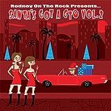 Rodney On The Rock presentsSanta's Got a GTO Vol. 2