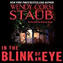 In the Blink of an Eye Audiobook by Wendy Corsi Staub Narrated by Allyson Ryan